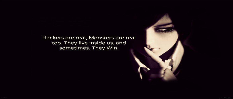 """Immagine rappresentativa per la pagina Chi Siamo dell'azienda Norjak, dedicata al mondo dell'Hacking digitale con citazione """"Hackers are real, Monsters are real too. They live inside us, and sometimes, They Win""""."""